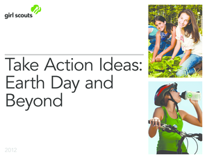 Take Action Ideas: Earth Day and Beyond - gsccc