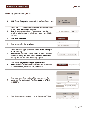 LOOP 2 Job Aid LOOP 2.9 Order Templates Click Order Templates On The Left  Side Of The Dashboard. Select The LID For Which You Want To Create The  Template On ...  Delivery Order Template