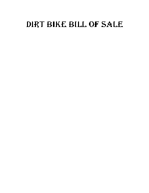 fillable online dirt bike bill of sale fax email print pdffiller