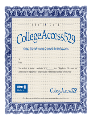 This certificate represents a contribution of $ in a CollegeAccess 529 account and