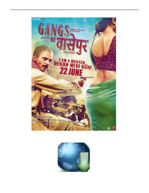 Gangs Of Wasseypur 2 Full Movie Download 720p Torrents Fill