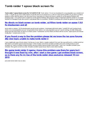 Fillable Online Tomb raider 1 epsxe black screen fix Fax Email Print