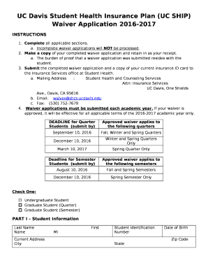 Uc Davis Student Health Insurance Plan Uc Ship Waiver Application 2016 2017 Doc Template Pdffiller
