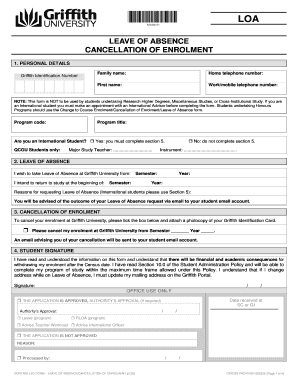 Fillable Online griffith edu Leave of absence/Cancellation of ... on university form access, university sweatshirts, university staff, university offer letter, order form, university master plan, tennessee certificate of immunization form, blank student enrollment form, university transcripts, immigration form, university costs, university requirements, official transcript form, university facilities, university activities, university application process, university cv, university statement of purpose, university admission form, university college application,