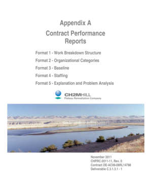 Appendix A Contract Performance Reports Format 1 - Work Breakdown Structure Format 2 - Organizational Categories Format 3 - Baseline Format 4 - Staffing Format 5 - Explanation and Problem Analysis November 2011 CHPRC-2011-11, Rev - hanford