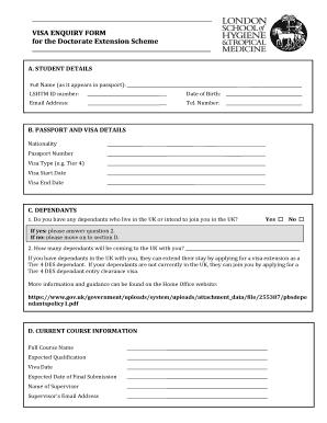 Fillable Online Lshtm Ac Visa Enquiry Form For The Doctorate Extension Scheme Lshtm Ac Fax Email Print Pdffiller