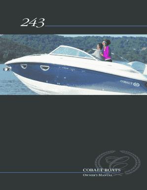 fillable online owners manual cobalt boats fax email print pdffiller rh pdffiller com 2007 cobalt boat owners manual Cobalt Boats Interiors