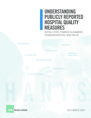 HANYS ' Report on Report Cards: Understanding Publicly Reported Hospital Quality Measures. HANYS ' Report on Report Cards: Understanding Publicly Reported Hospital Quality Measures - hanys