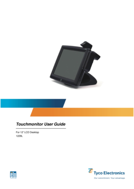 "Elo Touchmonitor User Guide for 12"" LCD Desktop Touchmonitors 1229L Series - Elo TouchSystems - Tyco Electronics. Elo Touchmonitor User Guide for 12"" LCD Desktop Touchmonitors 1229L Series - Elo TouchSystems - Tyco Electronics"