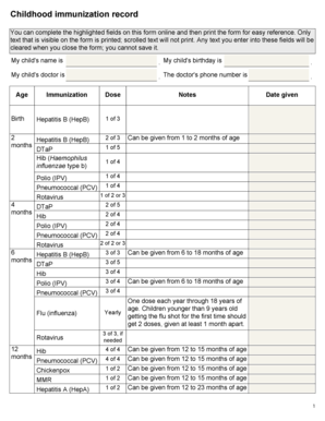 Childhood immunization record You can complete the highlighted fields on this form online and then print the form for easy reference