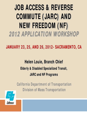 JARC/NF Application Workshops Powerpoint Presentation - Caltrans - dot ca