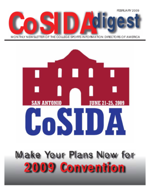 digest CoSIDA FEBRUARY 2009 MONTHLY NEWSLETTER OF THE COLLEGE SPORTS INFORMATION DIRECTORS OF AMERICA Make Your Plans Now for 2009 Convention digest CoSIDA FEBRUARY 2009 OCTOBER 2008 MONTHLY NEWSLETTER OF THE COLLEGE SPORTS INFORMATION