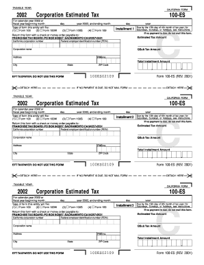 Fillable Online ftb ca Form 100-ES - 2002 Corporation Estimated ...