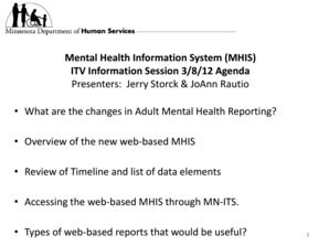 Mental Health Information System MHIS ITV Information Session 3 bb - dhs state mn