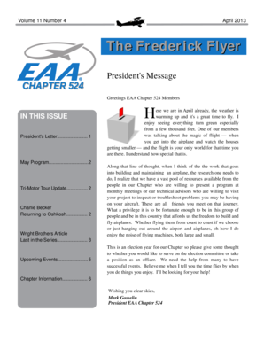 Volume 11 Number 4 April 2013 T h e F r e d e r i c k F l ye r President's Message Greetings EAA Chapter 524 Members IN THIS ISSUE President's Letter - 524 eaachapter
