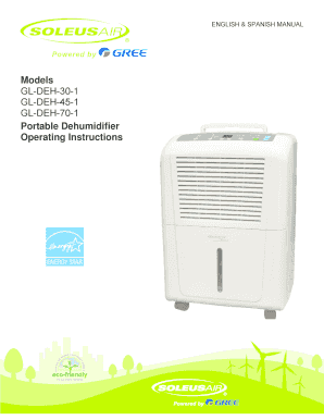 fillable online models gl deh 30 1 gl deh 45 1 gl deh 70 1 bb rh pdffiller com soleus air dehumidifier manual gl-deh-70p soleus air dehumidifier manual 45 pint