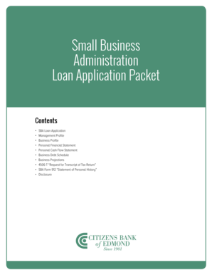 Small Business Administration Loan Application Packet Contents SBA Loan Application Management Profile Business Profile Personal Financial Statement Personal Cash Flow Statement Business Debt Schedule Business Projections 4506-T Request for
