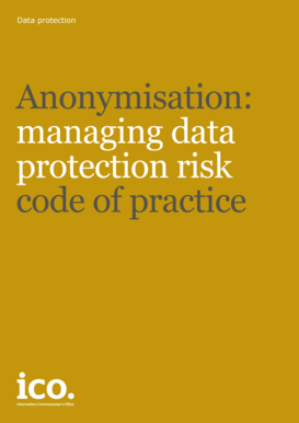 Anonymisation: managing data protection risk code of practice