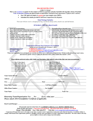 2014 REGISTRATION (subject to change) This is your invitation to register for the summer of 2014 to experience and play baseball in the legendary home of baseball