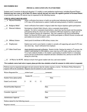 pe waiver District policy 6330 physical education waiver 10 high school juniors and seniors are eligible to request 5 to 10 waiver of credit for the physical.