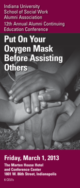 Put On Your Oxygen Mask Before Assisting Others - IUPUI Alumni ... - alumni iupui