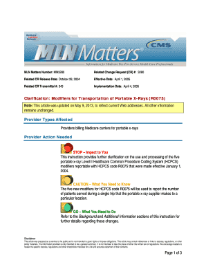 MLN Matters Number: MM3280 Related Change Request (CR) #: 3280 Related CR Release Date: October 29, 2004 Effective Date: April 1, 2005 Related CR Transmittal #: 343 Implementation Date: April 4, 2005 Clarification: Modifiers for - cms