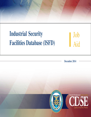 Industrial Security Facilities Database (ISFD) Job Aid - Center for ... - cdse