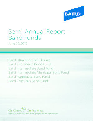 Fillable Online Semi-Annual Report Baird Funds Fax Email Print