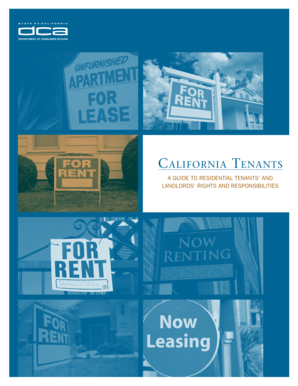 C alifornia T enanTs A Guide to ResidentiAl tenAnts And lAndloRds RiGhts And Responsibilities C alifornia T enanTs A Guide to ResidentiAl tenAnts And lAndloRds RiGhts And Responsibilities department of Consumer Affairs, 1998 Reprinted, 2000 updated a