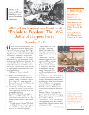 Published for the Members and Friends of the Harpers Ferry Historical Association Summer 2012 IN THIS ISSUE: Special Guest Speakers at Sesquicentennial 2012 Civil War Sesquicentennial Special Event: Prelude to Freedom: The 1862 Battle of