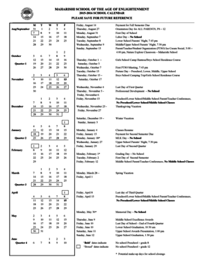 MAHARISHI SCHOOL OF THE AGE OF ENLIGHTENMENT 2015-2016 SCHOOL CALENDAR PLEASE SAVE FOR FUTURE REFERENCE October Quarter 1 November December M 31 7 14 21 28 T 1 8 15 22 29 W 2 9 16 23 30 5 12 19 26 6 13 20 27 2 Aug/September 9 16 23 30 7 14 -