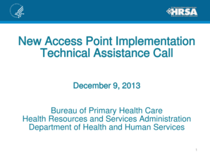FY 2013 New Access Point FOA Presentation. FY 2013 New Access Point FOA Presentation - bphc hrsa