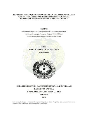 Fillable Online Repository Usu Ac Penerapan Manajemen Pengetahuan Dalam Pengolahan Grey Literature Dan Koleksi Repository Pada Perpustakaan Universitas Sumatera Utara Repository Usu Ac Fax Email Print Pdffiller