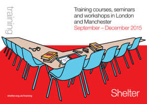 Download our London and Manchester training brochure - Shelter - england shelter org