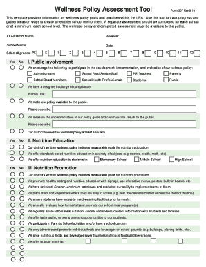 Wellness Policy Assessment Tool Form 357 Rev 9/15 This template provides information on wellness policy goals and practices within the LEA
