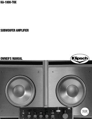 Fillable Online Ka-1000-thx subwoofer amplifier owners manual