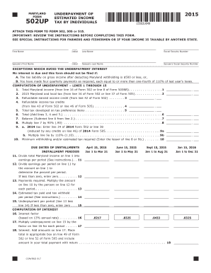 MARYLAND FORM 502UP 2015 UNDERPAYMENT OF ESTIMATED INCOME TAX BY INDIVIDUALS ATTACH THIS FORM TO FORM 502, 505 or 515 - tax-brackets