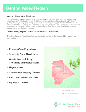 The Central Valley network is made up of Sutter Gould Medical Group